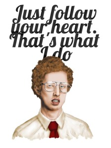 napoleon-dynamite-illustration-follow-your-heart